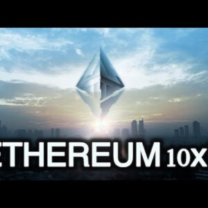 Can Ethereum 10X From Here? ETH Keeps Hitting ATH's