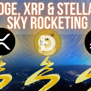 DOGE - XRP -  XLM SKYROCKETING RIGHT NOW