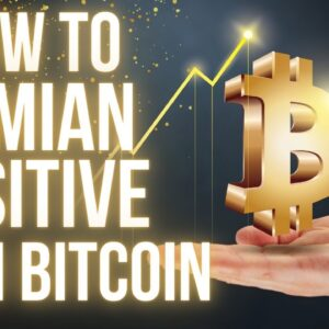How To Remain Positive About Bitcoin Price in Volatility