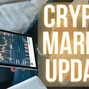 Update: What is Going on With Bitcoin & Crypto Market?