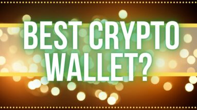 Best Crypto Wallet 2021