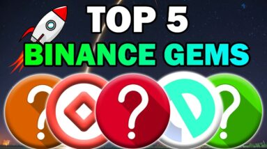 Top 5 UNDERVALUED ALTCOIN GEMS on BINANCE (Best Chance to Get RICH 2021)