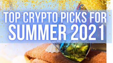 Top Crypto Picks For Summer 2021