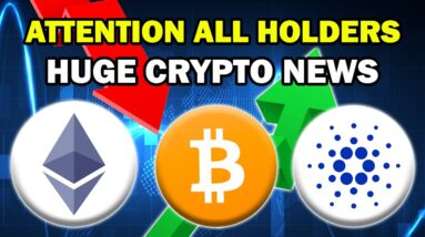 BULLISH CRYPTO NEWS FOR ALTCOIN HOLDERS!!   ETH, ADA + MORE (Life Changing Gains Ahead 2021)