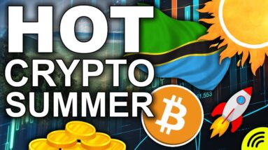From Tanzania to SPACE (Super HOT Crypto Summer 2021)