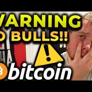 ⚠️ WARNING TO ALL BULLS!!!!!! BITCOIN WILL NOT BREAK $50K IF THIS HAPPENS TOMORROW!!!!!!!!