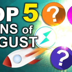 Top 5 Altcoins for August (Exclusive Picks for Powerful Growth)