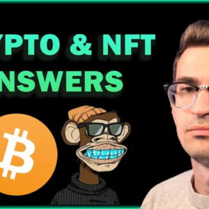 CRYPTO and NFT Questions Answered